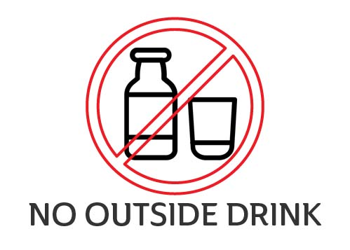 NO OUTSIDE DRINK
